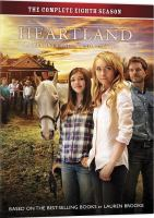 Cover image for Heartland. The complete eighth season (Canada) = the complete seventh season (U.S.) / Seven24 Films and Dynamo Films present in association with the Canadian Broadcasting Corporation ; produced by Jamie Paul Rock ; writers, Heather Conkie [and five others] ; directors, Stefan Scaini [and six others].