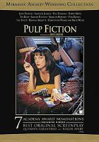 Cover image for Pulp fiction / Miramax Films presents a Band Apart and Jersey Films production ; stories by Quentin Tarantino & Roger Avary ; produced by Lawrence Bender ; a film by Quentin Tarantino.