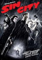 Cover image for Sin City / Dimension Films presents a Troublemaker Studios production ; produced by Elizabeth Avellan, Frank Miller, Robert Rodriguez ; directed by Frank Miller and Robert Rodriguez.