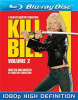 Cover image for Kill Bill. Volume 2 [BLU-RAY] / Miramax Films presents a Band Apart ; produced by Lawrence Bender ; written and directed by Quentin Tarantino.
