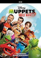 Cover image for Muppets most wanted / Disney presents a Mandeville Films production ; written by James Bobin and Nicholas Stoller ; directed by James Bobin.