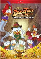 Cover image for DuckTales the movie : treasure of the lost lamp / Disney Movietoons presents ; a Walt Disney Animation (France) S. A. production ; produced and directed by Bob Hathcock ; animation screenplay by Alan Burnett.