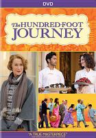 Cover image for The hundred-foot journey / produced by Steven Spielberg, Oprah Winfrey and Julia Blake ; directed by Lasse Hallström.
