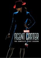 Cover image for Agent Carter. The complete first season / an ABC Studios production ; Marvel Television ; [created by Christopher Markus & Stephen McFeeley].