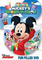 Cover image for Mickey Mouse clubhouse. Mickey's sport-y-thon / [directed by Donovan Cook].