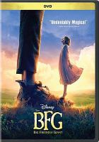 Cover image for The BFG / Disney, Amblin Entertainment and Reliance Entertainment present ; in association with Walden Media ; a Kennedy/Marshall Company production ; a Steven Spielberg film ; produced by Steven Spielberg, Frank Marshall, Sam Mercer ; screenplay by Melissa Mathison ; directed by Steven Spielberg.