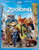 Cover image for Zootopia [BLU-RAY] / Walt Disney Pictures presents ; Walt Disney Animation Studios ; directed by Richard Moore, Jared Bush, Byron Howard ; screenplay by Jared Bush & Phil Johnston ; story by Byron Howard, Jared Bush, Rich Moore, Josie Trinidad, Jim Reardon, Phil Johnston and Jennifer Lee ; additional story material by Dan Fogelman ; producer Clark Spencer.