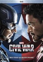 Cover image for Captain America, civil war / Marvel Studios presents ; directed by Anthony and Joe Russo ; screenplay by Christopher Markus & Stephen McFeely ; produced by Kevin Feige.
