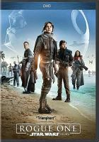 Cover image for Star Wars. Rogue One / directed by Gareth Edwards ; screenplay by Chris Weitz and Tony Gilroy ; story by John Knoll and Gary Whitta ; produced by Kathleen Kennedy, Allison Shearmur, Simon Emanuel ; a Lucasfilm Ltd. production ; a Gareth Edwards film