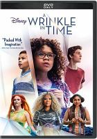 Cover image for A wrinkle in time / Disney presents ; a Whitaker Entertainment production ; an Ava DuVernay film ; produced by Jim Whitaker, Catherine Hand ; screenplay by Jennifer Lee and Jeff Stockwell ; directed by Ava DuVernay.