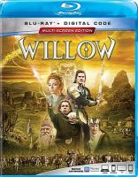 Cover image for Willow [BLU-RAY] / LucasFilm ; produced by Nigel Wooll ; written by Bob Dolman ; directed by Ron Howard.