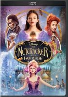 Cover image for The Nutcracker and the four realms / Disney presents a Mark Gordon production ; produced by Mark Gordon, Larry Franco ; screen story and screenplay by Ashleigh Powell ; directors, Lasse Hallström, Joe Johnston.
