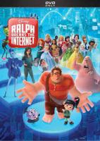 Cover image for Ralph breaks the internet / Walt Disney Animation Studios ; Walt Disney Pictures ; produced by Clark Spencer ; story by Rich Moore, Phil Johnson and Jim Reardon, Pamela Ribon, Josie Trinidad ; screenplay by Phil Johnston, Pamela Ribon ; directed by Phil Johnston, Rich Moore.
