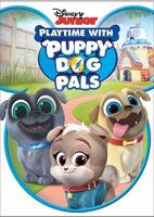 Cover image for Puppy dog pals. Playtime with puppy dog pals / creator, Harland Williams.