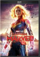 Cover image for Captain Marvel / Marvel Studios presents ; produced by Kevin Feige ; story by Nicole Perlman & Meg LeFauve and Anna Boden & Ryan Fleck & Geneva Robertson-Dworet ; screenplay by Anna Boden & Ryan Fleck & Geneva Robertson-Dworet ; directed by Anna Boden & Ryan Fleck.