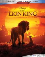 Cover image for The Lion King [BLU-RAY] / Disney presents ; a Fairview Entertainment production ; produced by John Favreau, Jeffrey Silver, Karen Gilchrist ; screenplay by Jeff Nathanson ; directed by Jon Favreau.