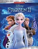 Cover image for Frozen II [BLU-RAY] / Walt Disney Pictures ; directed by Chris Buck, Jennifer Lee ; screenplay by Jennifer Lee ; story by Jennifer Lee, Chris Buck, Marc E. Smith, Kristen Anderson-Lopez, Robert Lopez ; produced by Peter Del Vecho.