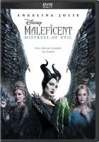 Cover image for Maleficent : mistress of evil / producer, Joe Roth, Angelina Jolie, Duncan Henderson ; writers, Micah Fitzerman-Blue, Noah Harpster, Linda Woolverton ; director, Joachim Rønning.