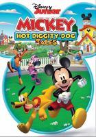 Imagen de portada para Mickey. Hot diggity-dog tales.