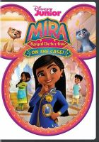 Cover image for Mira, royal detective. On the case!