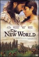 Cover image for The new world / New Line Cinema ; produced by Sarah Green ; written and directed by Terrence Malick.