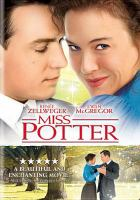 Cover image for Miss Potter / Phoenix Pictures ; David Kirschner Productions ; Isle of Man Film Commission ; UK Film Council ; Weinstein Company ; produced by David Kirschner, Mike Medavoy, Arnold Messer, Corey Sienega, David Thwaites ; written by Richard E. Maltby Jr. ; directed by Chris Noonan.