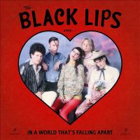 Cover image for The Black Lips sing in a world that's falling apart [sound recording].