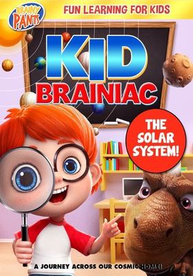 Cover image for Kid Brainiac. The solar system / directed by Larry Turning.