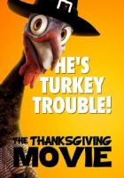Cover image for The Thanksgiving movie / director, Chip Bryant.