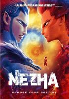 Cover image for Ne Zha / written and directed by Jiaozi.