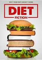 Cover image for Diet fiction / director, Michal Siewierski.