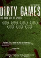 Cover image for Dirty games / directed and written by Benjamin Best.