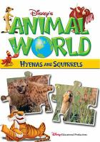 Cover image for Disney's animal world. Hyenas. Squirrels / Buena Vista Productions ; producer, Dominic Bowles.