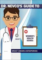 Cover image for Dr. Nevco's guide to women's health issues : breast cancer & osteoporosis.
