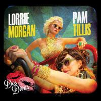 Imagen de portada para Dos divas [sound recording] / Pam Tillis, Lorrie Morgan.