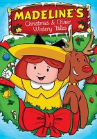 Cover image for Madeline. Madeline's Christmas & other wintery tales.