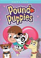 Imagen de portada para Pound puppies. Puppy love.