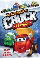 Imagen de portada para The adventures of Chuck & friends. Day at the races.