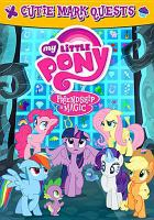 Cover image for My little pony, Friendship is magic. Cutie mark quests.