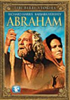 Cover image for The Bible stories, Abraham / teleplay by Robert McKee ; directed by Joseph Sargent.