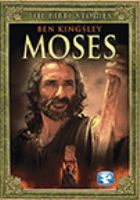 Cover image for The Bible stories, Moses / teleplay by Lionel Chetwynd ; directed by Roger Young.