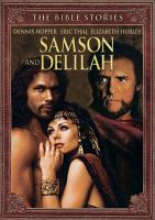 Cover image for The Bible stories, Samson and Delilah / screenplay by Allan Scott ; directed by Nicolas Roeg.