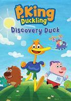 Imagen de portada para P. King Duckling. Discovery duck.