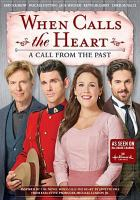 Cover image for When calls the heart. Season 6, Movie 5, A call from the past.