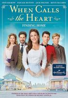 Cover image for When calls the heart. Season 7, Movie 1, Finding home.