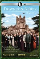 Cover image for Downton Abbey. Season 4/ a Carnival Films/Masterpiece co-production ; written and created by Julian Fellows ; executive producers Gareth Neame, Julian Fellows and Liz Trubridge  ; co-executive producer Nigel Marchant ; producer Rupert Ryle-Hodges ; directors David Evans, Catherine Morshead, Philip John, Edward Hall and Jon East.