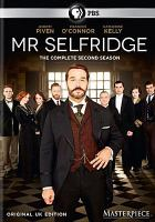 Cover image for Mr. Selfridge. Season 2 / ITV Studios and Masterpiece ; produced by Cherry Gould ; producer, Jeremy Piven ; directed by Anthony Byrne, Rob Evans and Lawrence Till ; written by Kate Brooke, Andrew Davies, Kate O'Riordan and Dan Sefton.