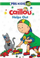 Cover image for Caillou. Helps out.