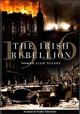 Cover image for 1916, the Irish rebellion / the Keough-Naughton Institute for Irish Studies at the University of Notre Dame presents ; a Coco Television production ; in associaton with RTÉ ; written by Bríona Nic Dhiarmada & Ruán Magan ; originated by Bríona Nic Dhiarmada ; directed by Ruán Magan, Pat Collins ; produced by Bríona Nic Dhiarmada & Jackie Larkin.