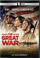 Cover image for The great war / an Insignia Films Production for American Experience ; WGBH Educational Foundation